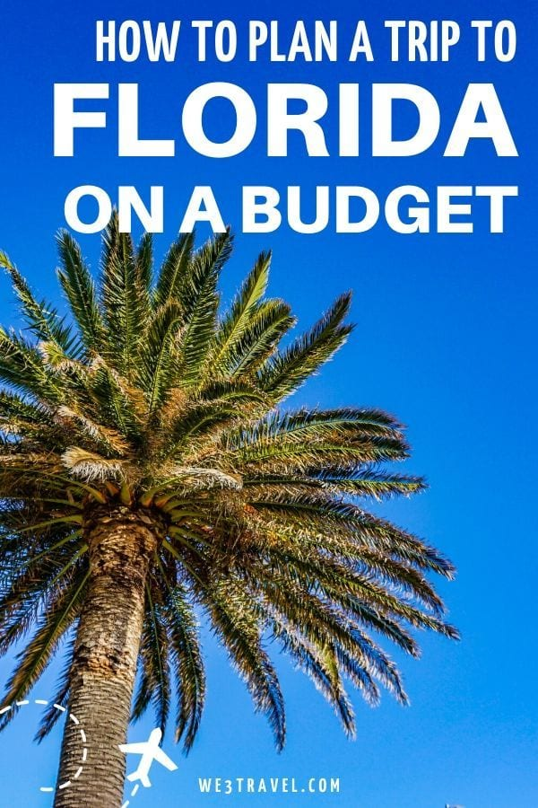 How to plan a trip to Florida on a budget
