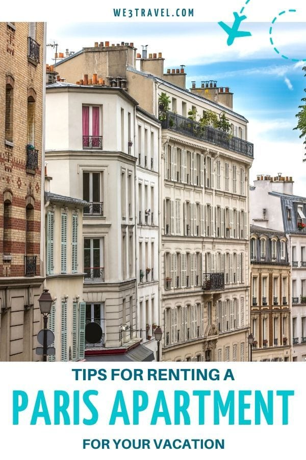 Tips for renting a Paris Apartment for your vacation