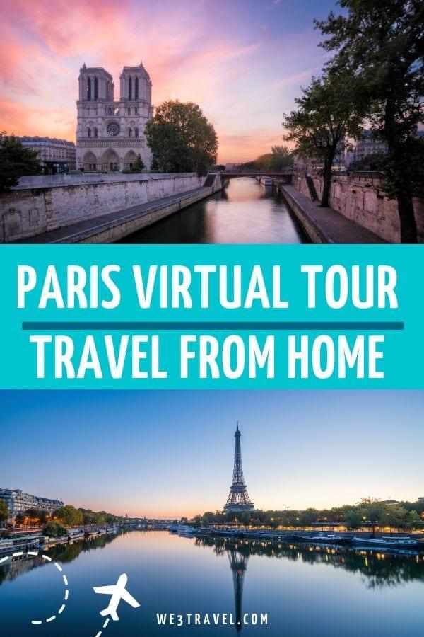 Paris virtual tour travel from home