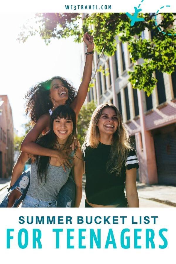 Summer bucket list for teenagers