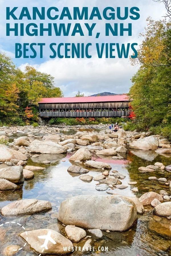 Kancamagus Highway NH best scenic views Albany Covered Bridge