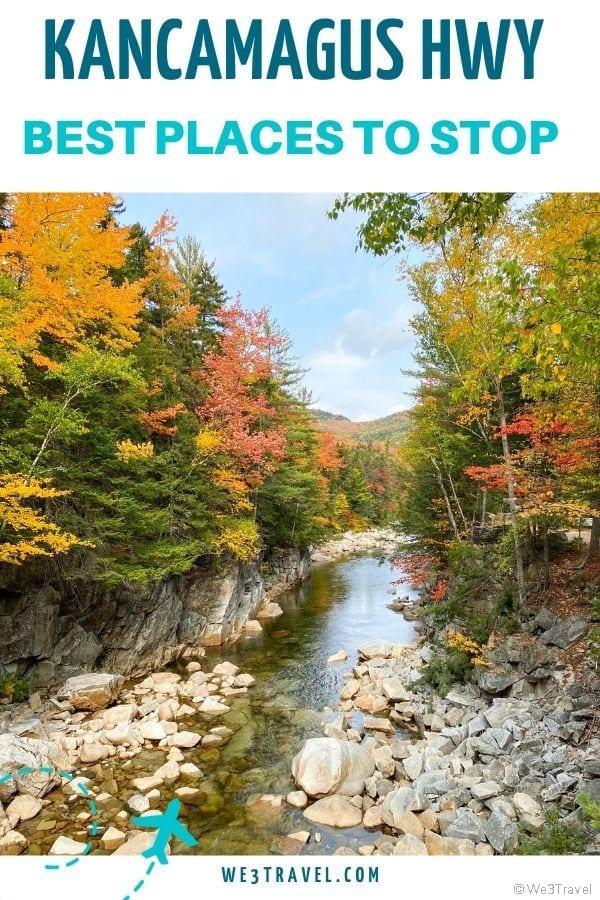 Kancamagus Highway best places to stop