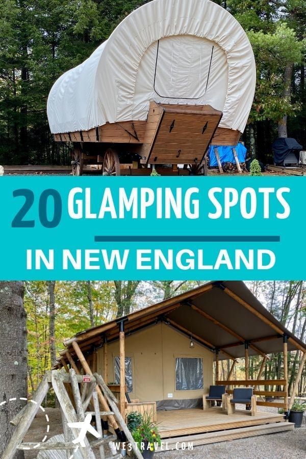 20 Glamping spots in New England Conestoga wagon and luxury glamping tent