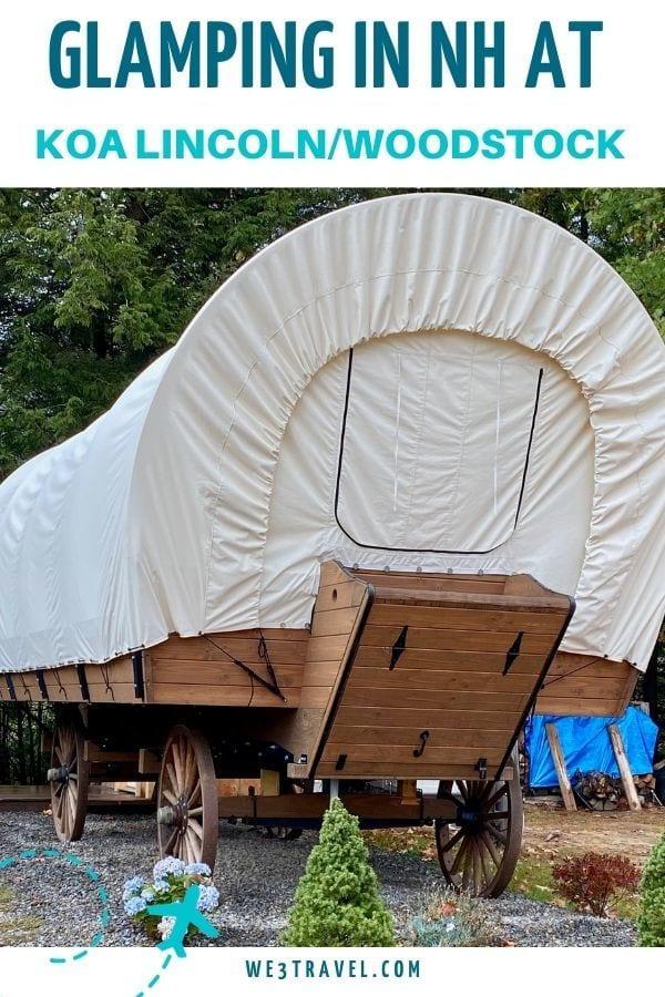 Glamping in NH at KOA Lincoln/Woodstock conestoga wagon