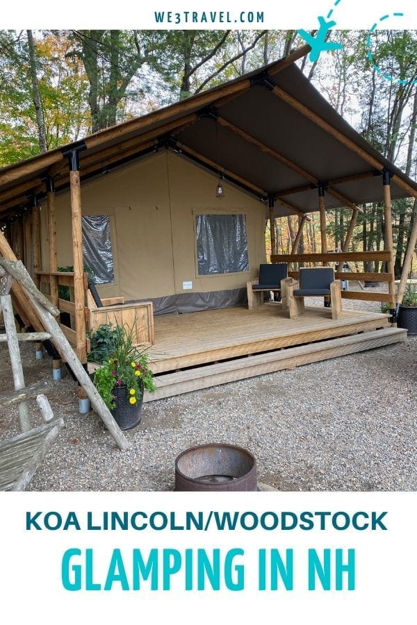 KOA Lincoln Woodstock Glamping in NH pinterest image with glamping tent