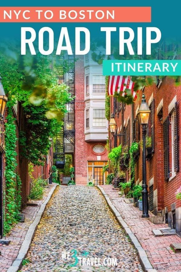 NYC to Boston road trip itinerary with cobblestone Boston street