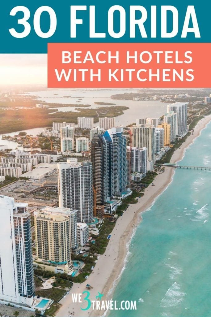 30 Florida beach hotels with kitchens text with picture of Miami beach high rises along coast from above