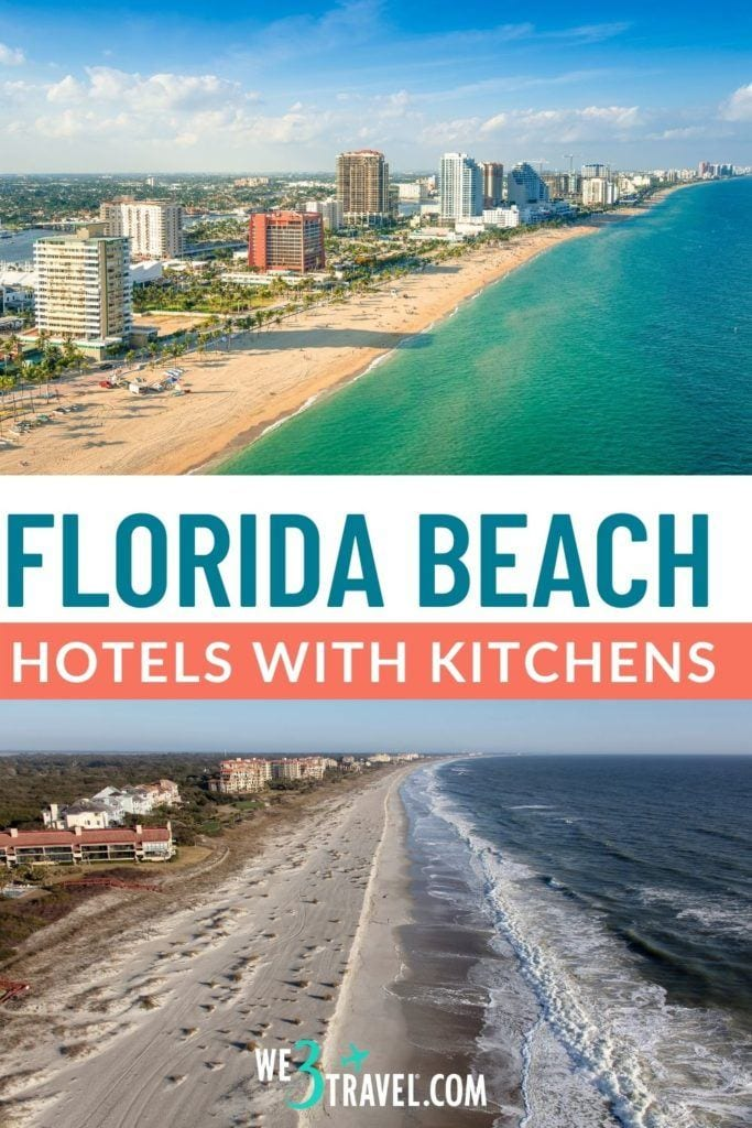 Florida beach hotels with kitchens text with image of a beach lined with hotels on top and a beach with buildings alongside on the bottom