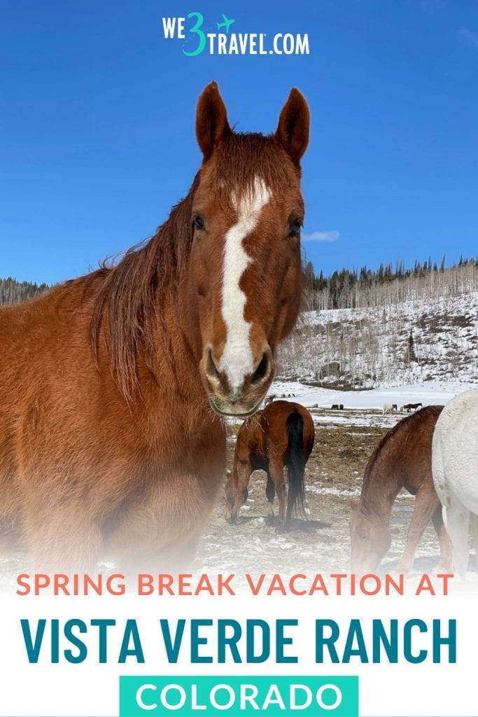 spring break vacation at Vista Verde Ranch Colorado