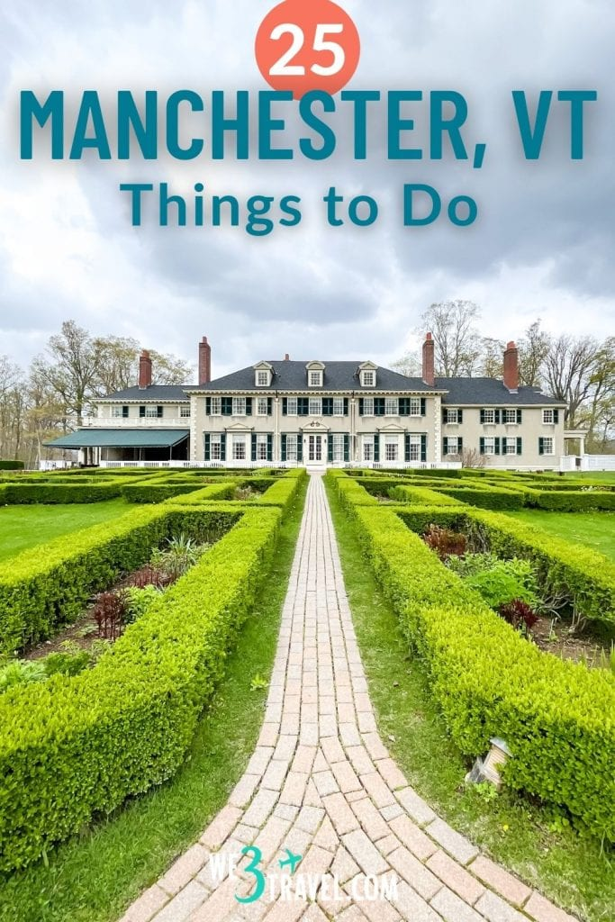 25 Things to do in Manchester Vermont with a photo of Hildene Mansion and gardens