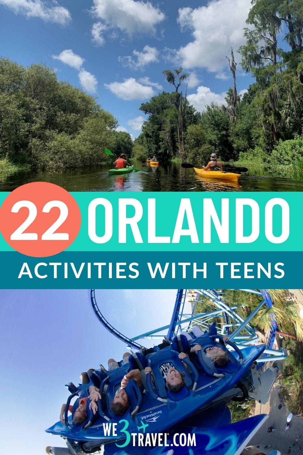 22 Orlando Activities with teenagers showing kayaking on top and a rollercoaster on the bottom