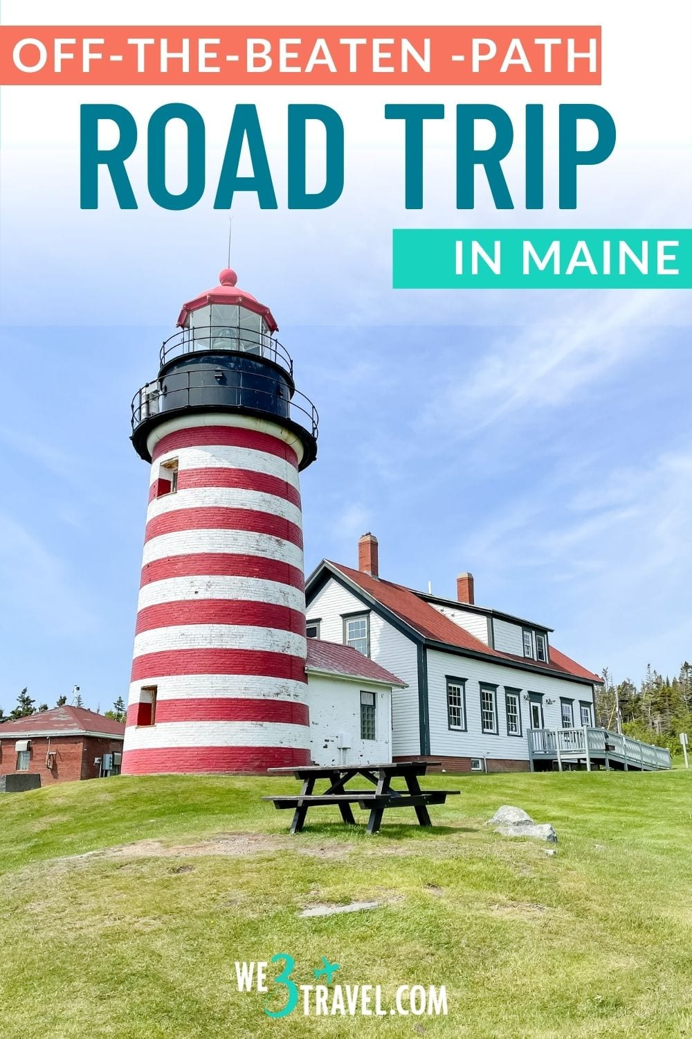 Off the beaten path Maine road trip with picture of the West Quoddy Head Lighthouse